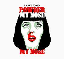 Powder My Nose T-Shirt