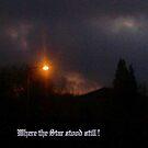 Where the Star stood still by Gilberte
