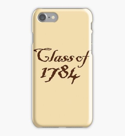 Class of 1784 iPhone Case/Skin