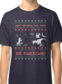 EPIC CHRISTMAS SWEATER YEAH!!! Classic T-Shirt