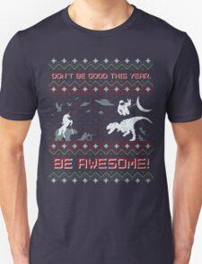 EPIC CHRISTMAS SWEATER YEAH!!! Unisex T-Shirt