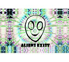 aliens exist. Photographic Print