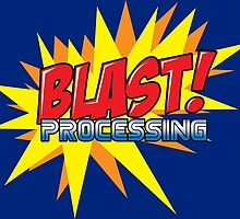 Blast Processing by psychoandy