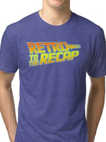Retro to the Recap Tri-blend T-Shirt