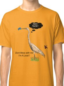Damn Tourist ! Classic T-Shirt