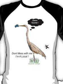 Damn Tourist ! with Savannah, Georgia logo T-Shirt