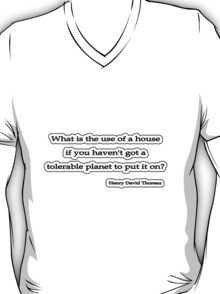 Whats the use? Thoreau  T-Shirt