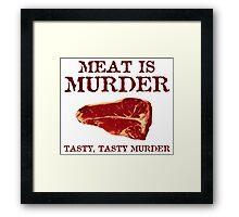 Meat is Tasty Murder Framed Print