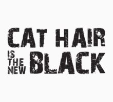 Cat Hair is the New Black by TheShirtYurt