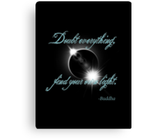 Buddha Quote - Find Your Own Light Canvas Print