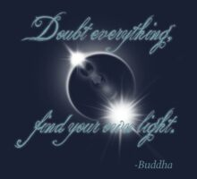 Buddha Quote - Find Your Own Light Baby Tee