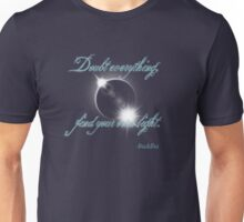 Buddha Quote - Find Your Own Light Unisex T-Shirt