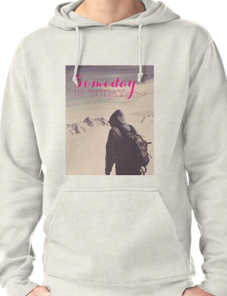 SomeDay IS Today T-Shirt