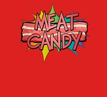 Meat Candy Unisex T-Shirt