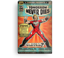 CHIKARA's Tomorrow Never Dies - Official Wrestling Poster Metal Print