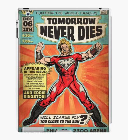 CHIKARA's Tomorrow Never Dies - Official Wrestling Poster iPad Case/Skin