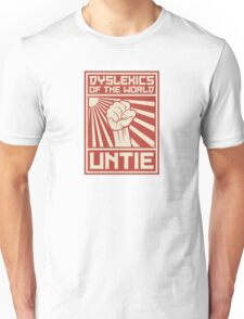 Dyslexics of the World UNTIE Unisex T-Shirt