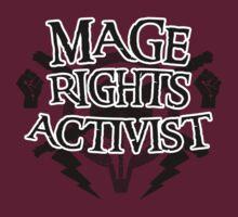Mage Rights Activist T-Shirt
