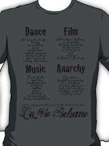 La Vie Boheme B - Rent - Dance, Film, Music, Anarchy - Black T-Shirt