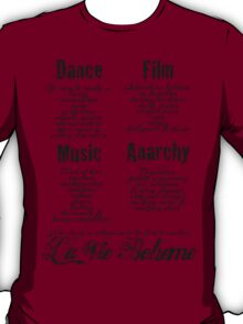 La Vie Boheme B - Rent - Dance, Film, Music, Anarchy - Black T-Shirt