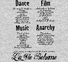 La Vie Boheme B - Rent - Dance, Film, Music, Anarchy - Black Unisex T-Shirt