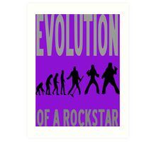 Evolution of a rockstar Art Print