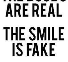 Funny Saying Real vs Fake by mralan
