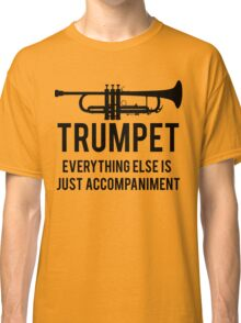 Funny Trumpet Player Classic T-Shirt