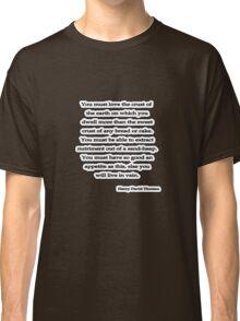 You must love, Thoreau Classic T-Shirt