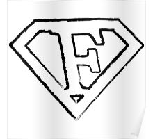 F letter in Superman style Poster