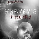 Harvey's Theory by 84krista