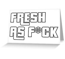 Fresh As F*ck GTA Style Greeting Card