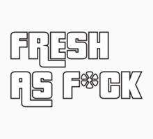 Fresh As F*ck GTA Style by MikeKunak