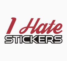 I Hate Stickers Red/Black by MikeKunak