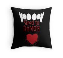 I'm sired to Damon! Throw Pillow