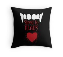 I'm sired to Klaus! Throw Pillow