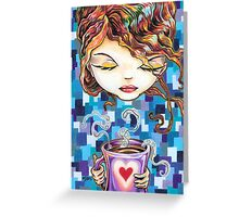 A Latte a Day Keeps the Blues Away Greeting Card