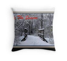 'Tis The Season Ice Bridge (holiday card) Throw Pillow