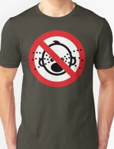 NO Cry Babies Sign Unisex T-Shirt