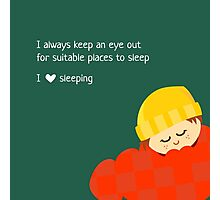 I Love Sleeping Photographic Print