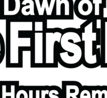 72 Hours Remain Sticker