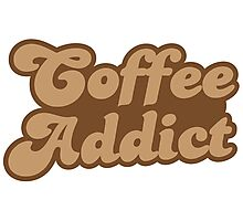 Coffee addict  Photographic Print