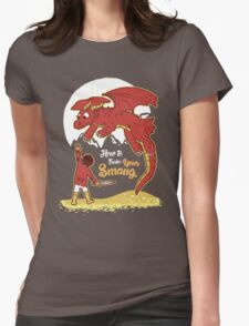 How to Train your Smaug Womens Fitted T-Shirt