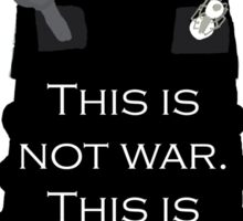 Dalek Sec: This is not war. This is pest control. Sticker