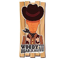 Woody the Kid 2.0 Photographic Print