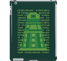 Exterminate Green iPad Case/Skin