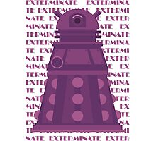 Exterminate Purple Photographic Print