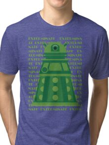 Exterminate Green Tri-blend T-Shirt