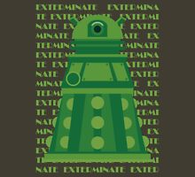 Exterminate Green Unisex T-Shirt