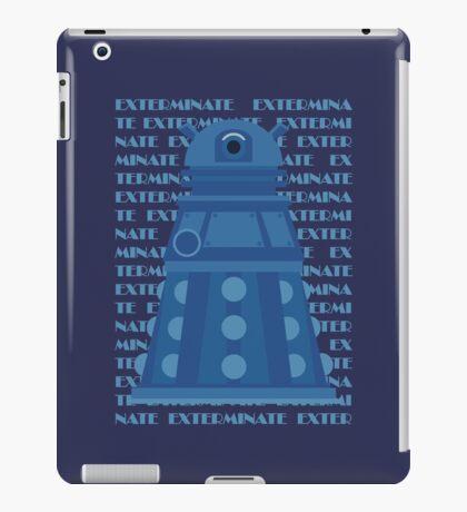 Exterminate Blue iPad Case/Skin